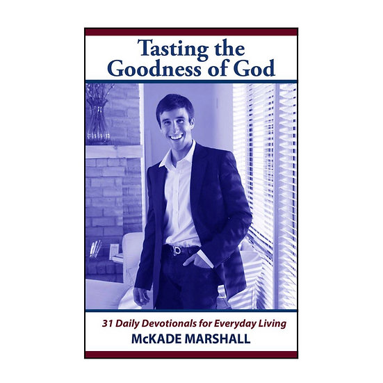 Tasting the Goodness of God