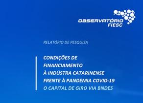 Condições de Financiamento à indústria catarinense frente à pandemia Covid-19