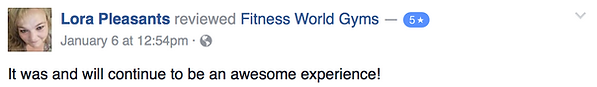 Lora Pleasants' review of Fitness World Gyms