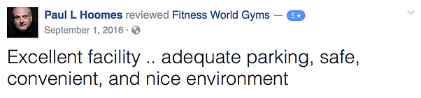 Paul L Hoomes' review of Fitness World Gyms