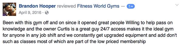 Brandon Hooper's review of Fitness World Gyms