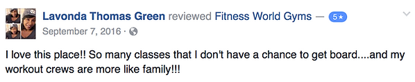 Lavonda Thomas Green's review of Fitness World Gyms