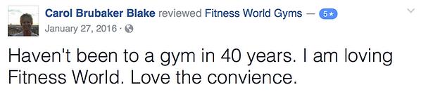 Carol Brubaker Blake's review of Fitness World Gyms