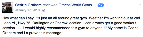 Cedric Graham's review of Fitness World Gyms