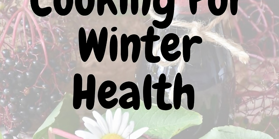 Cooking For Winter Health