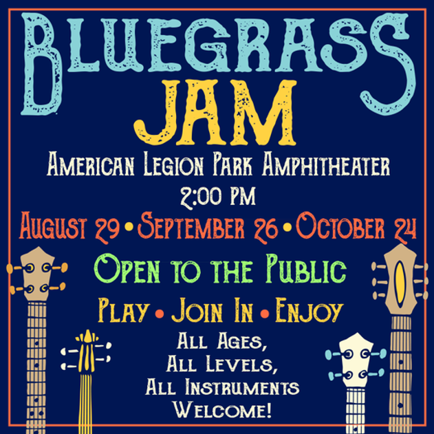 Bluegrass Jam @ American Legion Park Amphitheater