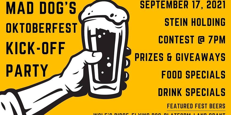 Oktoberfest Kick-Off @ Mad Dog's