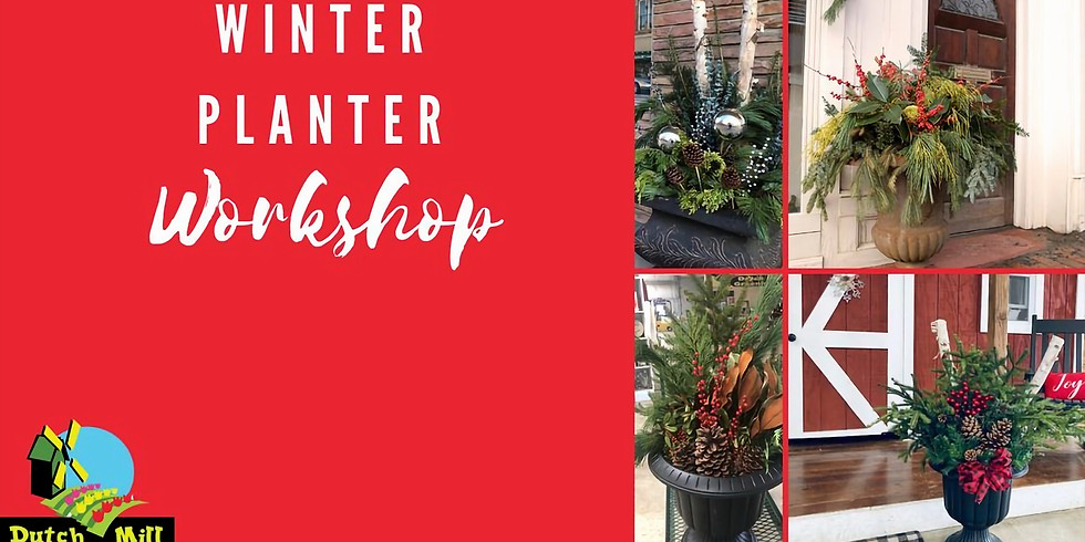 Winter Planter Workshop 10:00 AM & 6:00 PM