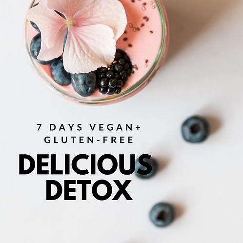 Delicious 7 Day Detox: 7 days vegan + gluten-free your way to feeling fabulous!