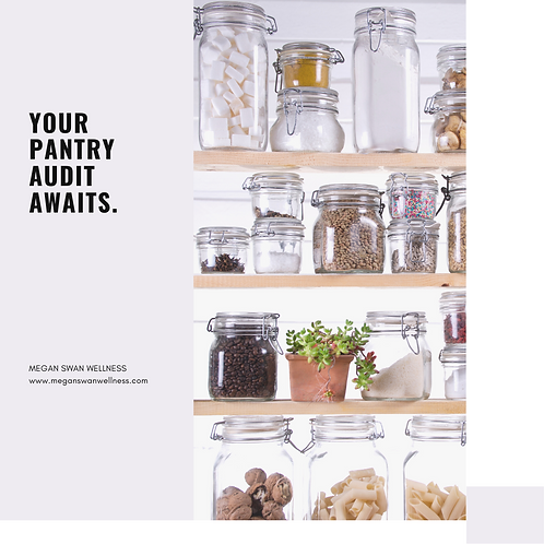 The Pantry Audit: the perfect way to start your wellness journey