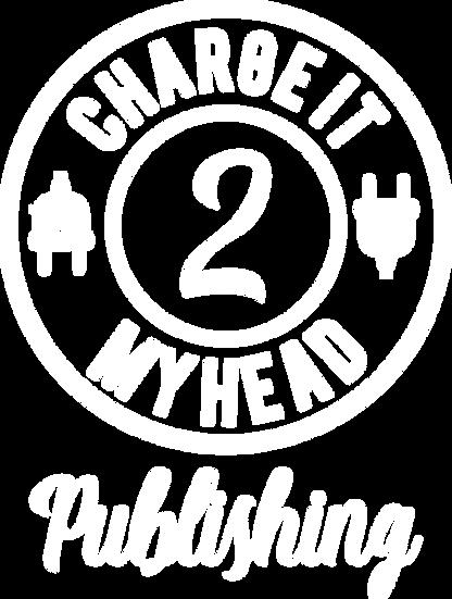 Charge it 2 my Head Publishing 2 circle.