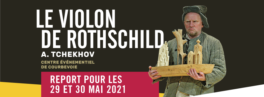 "Tournée du spectacle ""Le Violon de Rothschild"""