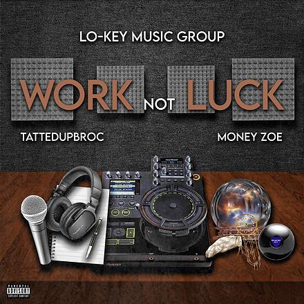 Lo-Key Music Group feat. Tattedupbroc &