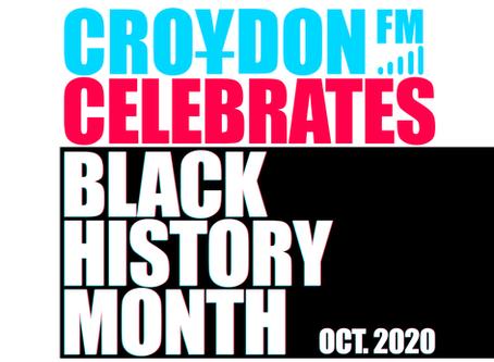 Happy Black History Month From Croydon FM!