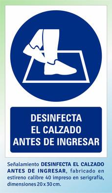 DESINFECTA EL CALZADO ANTES DE INGRESAR