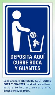 DEPOSITA AQUÍ CUBRE BOCA Y GUANTES