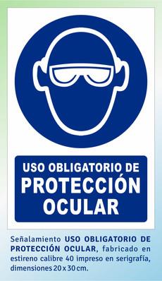 USO OBLIGATORIO DE PROTECCIÓN OCULAR
