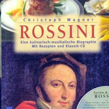 ROSSINI À LA CARTE - musikalische und kulinarische Spezialitäten (1)