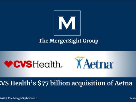 CVS Health's $77 billion acquisition of Aetna