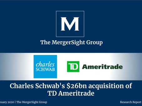 Charles Schwab's $26bn acquisition of  TD Ameritrade