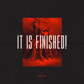 "Good Friday: ""It Is Finished"""