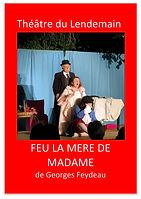 L 03A- Lendemain Théâtre du -Feu la mère