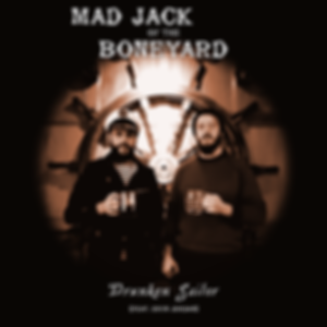 Mad Jack Of The Boneyard - Drunken Sailo