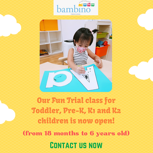 Our Fun Trial class for Toddler, Pre-K, K1 and K2 children is now open!.png