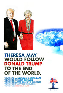 Theresa May Would Follow Donald Trump to the End of the World