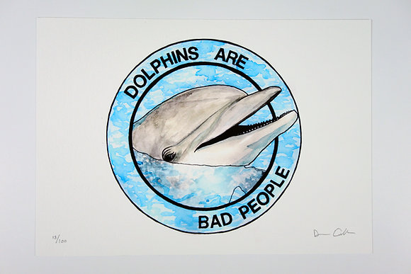 Dolphins Are Bad People - Limited edition giclee print