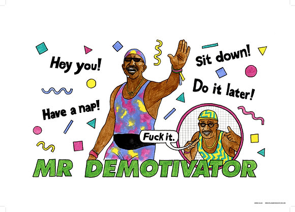 Mr Demotivator - Limited edition giclee print