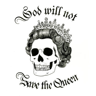 God-Will-Not-Save-The-Queen.jpg