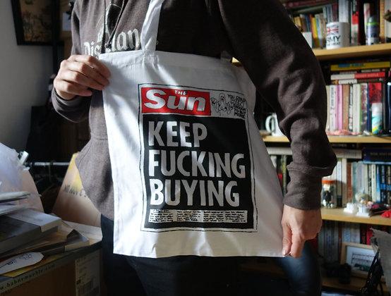 Keep Fucking Buying - Tote Bag