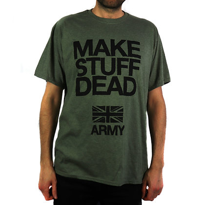 Make Stuff Dead - T-shirt