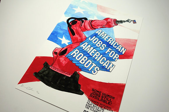 American Jobs for American Robots - Limited edition giclee print