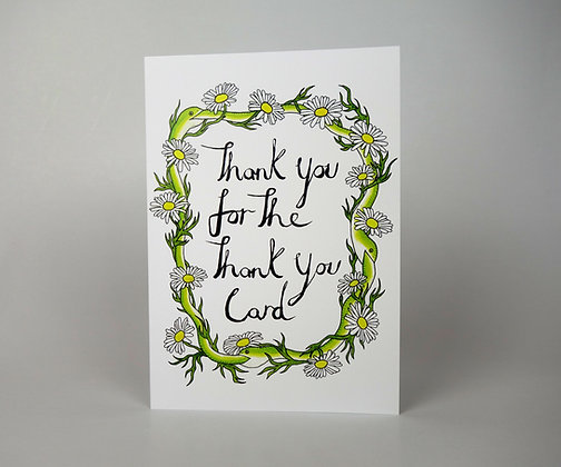 Thank You For The Thank You Card Card