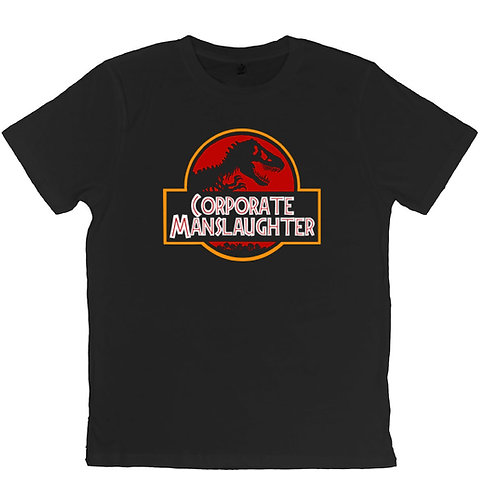 Corporate Manslaughter T-shirt