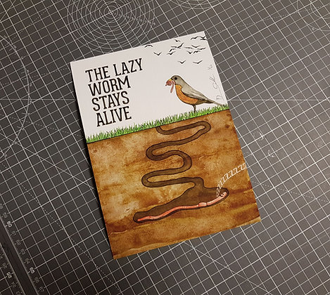 The Lazy Worm Stays Alive - Limited edition giclee print