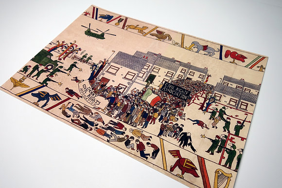 Bloody Sunday Bayeux Tapestry (2013) - Limited edition print