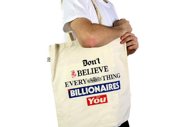 Don't Believe Billionaires - Tote Bag
