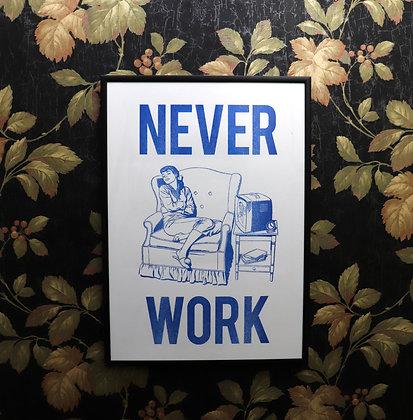 Never Work #1 - Risograph Print