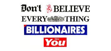 Don't-Believe-Billionaires-Tube.jpg
