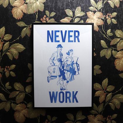 Never Work #2 - Risograph Print