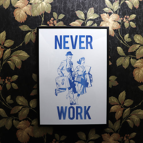 Never Work #2 - Risograph Print