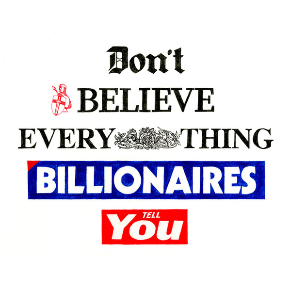 DOn'tBeliee Everything Billionires Tell You in newspaper logo fonts