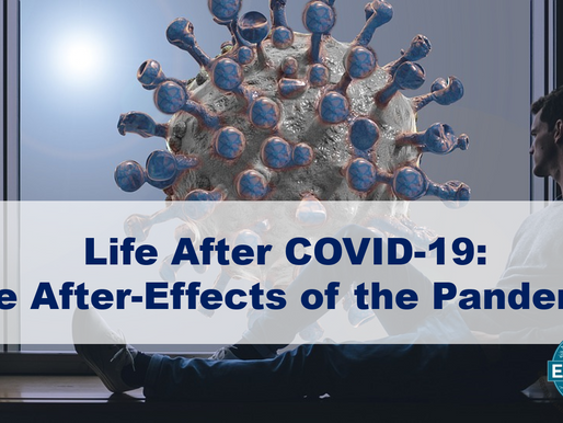 Life After COVID-19: The After-Effects of the Pandemic 😷