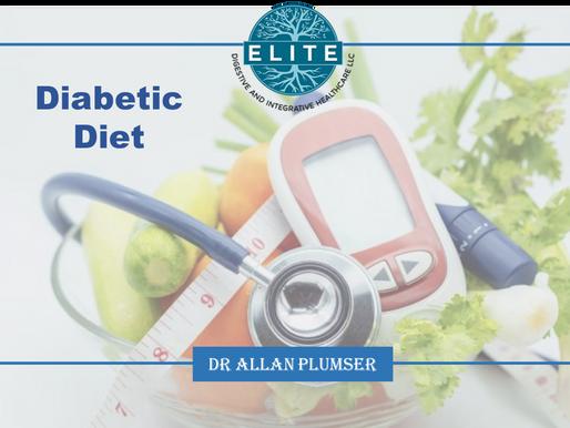 Dr. Plumser's Diet Education Series: Diabetic Diet