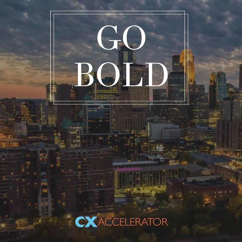 GO BOLD: A CX Gathering