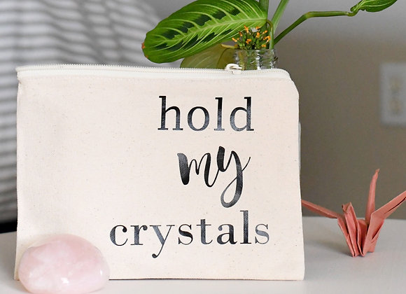 Hold My Crystals Pouch