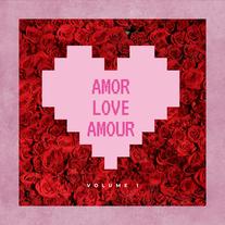 Amor Love Amour Volume 1